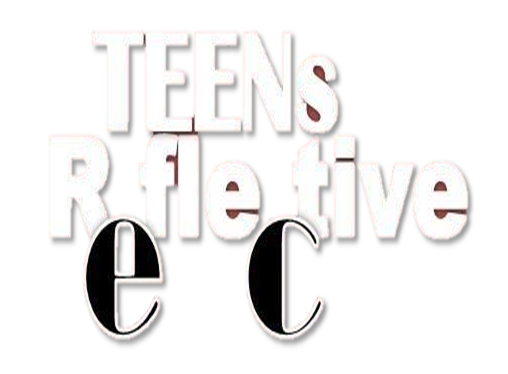 Reflective Teens
